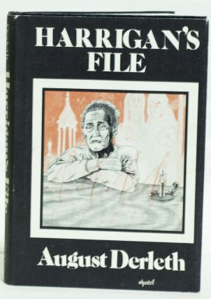 Harrigan's File. August William Derleth