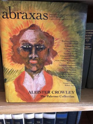 Abraxas Aleister Crowley The Palermo Collection. Robert Ansel