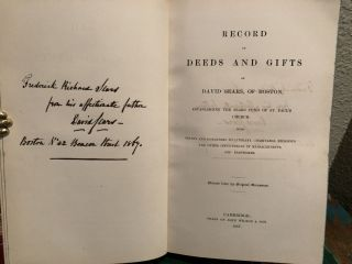 RECORD of DEEDS and GIFTS of DAVID SEARS, of BOSTON, ESTABLISHING the SEARS FUND of ST. PAUL'S CHURCH; with Grants and Donations to Literary, Charitable, Religious and Other Institutions