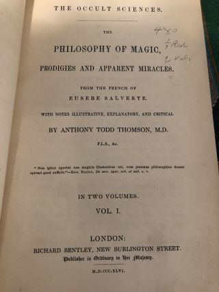 The Occult Sciences The Philosophy of Magic, Prodigies and Apparent Miracles from the French of Eusebe Salverte
