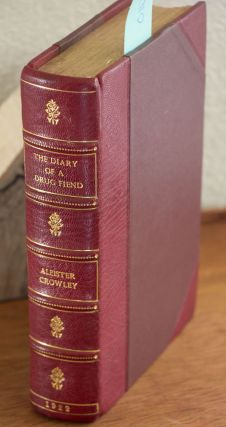 The Diary of a Drug Fiend Scarce Edition. Aleister Crowley
