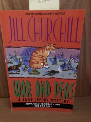 War and Peas. Jill Churchill