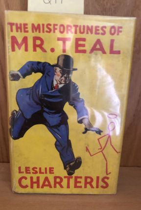 The Misfortunes of Mr. Teal. Leslie Charteris