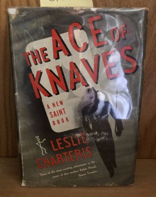 The Ace of Knaves. Leslie Charteris