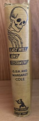 Last Will and Testament or The Pendexter Saga, Second Canto Being a Further Episode in the...